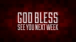 Christmas Pixels - Red: God Bless - See You Next Week