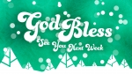Contemporary Christmas: God Bless - See You Next Week